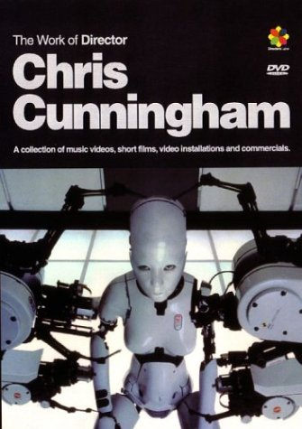work of director chris cunningham - cover